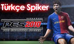 PES 2010 Türkçe Spiker (Turkish Commentator)