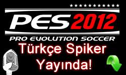 PES 2012 Trke Spiker ndir